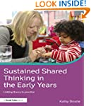 Sustained Shared Thinking in the Earl...