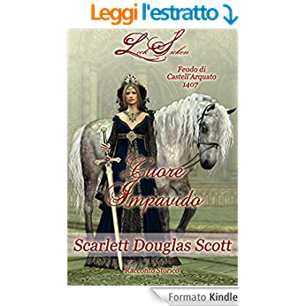 Scarlett Douglas Scott - Lock Sicken Series Vol. 1 - Cuore impavido (2015)