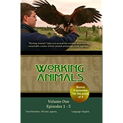 WORKING ANIMALS: Volume One