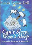 Can't Sleep, Won't Sleep: Insomnia Reasons and Remedies