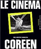 echange, troc An Pyongsup, Adriano Aprà, Centre national d'art et de culture Georges-Pompidou (France) - Le Cinéma coréen
