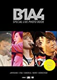 B1A4 SPECIAL LIVE PHOTO BOOK (宝島社DVD BOOKシリーズ) -