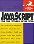 JavaScript for the World Wide Web (Vi...