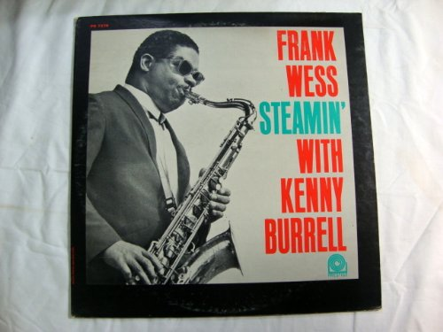 FRANK WESS, Steamin' Vinyl Lp with Kenny Burrell PR 7278 by FRANK WESS; Kenny Burrell