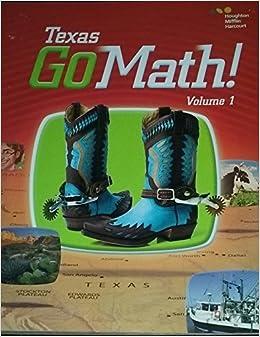 Houghton Mifflin Harcourt Go Math! Texas: Student Edition ...