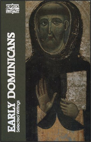 Early Dominicans: Selected Writings (Classics of Western Spirituality), SIMON TUGWELL