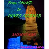 From Sound to Inner Silence - ANAHAT NAD