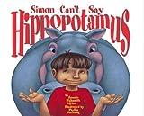 Simon Can't Say Hippopotamus