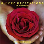 Guided Meditations for Busy People |  Bodhipaksa