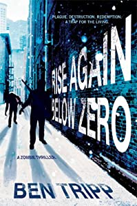 Rise Again Below Zero by Ben Tripp ebook deal