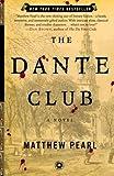 The Dante Club: A Novel (Paperback)