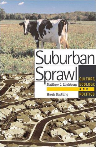 Suburban Sprawl: Culture, Theory, and Politics (Josh Braun compare prices)