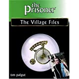 The Prisoner: The Village Files ~ Tim Palgut