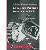 img - for [(Advanced Fixture Design for FMS )] [Author: A. Y. C. Nee] [Nov-2011] book / textbook / text book