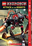 Exo-force: Attack Of The Robots (Lego) (0439828090) by Farshtey, Greg