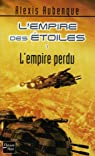 L'Empire des Etoiles, Tome 1 : L'empire perdu