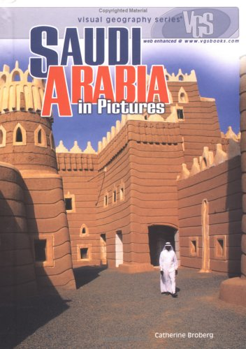 Saudi Arabia in Pictures (Visual Geography (Twenty-First Century))