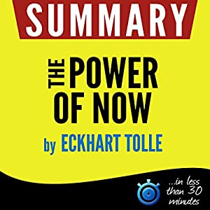 Summary of The Power of Now Hörbuch