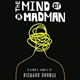 The Mind of a Madman: Norway's Struggle to Understand Anders Breivik (Unabridged)
