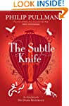 The Subtle Knife: His Dark Materials...