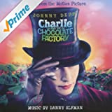 Charlie and the Chocolate Factory - Original Soundtrack