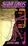 Immortal Coil (Star Trek: The Next Ge...