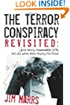 Terror Conspiracy Revisited: What Rea...
