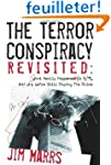 The Terror Conspiracy Revisited: What...