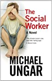 The Social Worker: A Novel