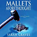 Mallets Aforethought