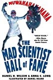 Mad Scientist Hall of Fame: Muwahahahaha!