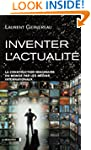 Inventer l'actualit�: La construction...