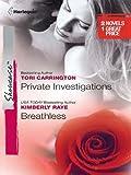 Private Investigations & Breathless: Private InvestigationsBreathless (Harlequin Showcase)
