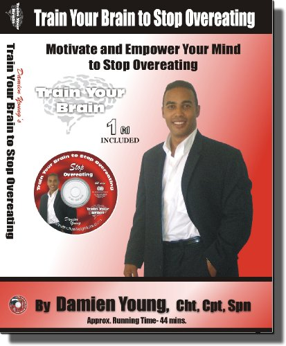 Train Your Brain to Stop Overeating - Self hypnosis CD to Curb the Appetite, Eat Healthier and Lose Weight without Dieting