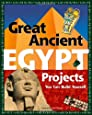 Great Ancient EGYPT Projects: You Can Build Yourself (Build It Yourself)