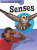 Penny Glover The Senses (Humans And Other Animals)