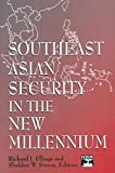img - for Southeast Asian Security in the New Millennium (East Gate Books) book / textbook / text book