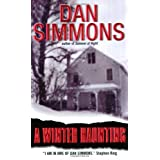 A Winter Haunting ~ Dan Simmons
