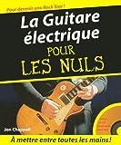 echange, troc Jon Chappell - La Guitare électrique pour les nuls (+ 1 CD)
