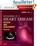 Braunwald's Heart Disease Review and...