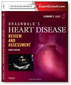 Braunwald's Heart Disease Review and Assessment: Expert Consult: Online and Print, 9e