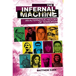 The Infernal Machine: An Alternative History of Terrorism