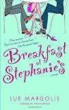Breakfast at Stephanie's (0385337337) by Margolis, Sue