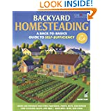 Backyard Homesteading: A Back-to-Basics Guide to Self-Sufficiency (Gardening) by David Toht and Gardening