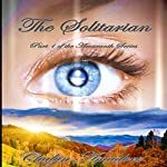 The Solitarian: The Amaranth Series, Book 1 | Chalyn Amadore