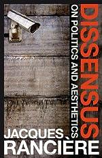 Dissensus: On Politics and Aesthetics