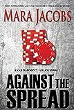 Against The Spread (Anna Dawson #2) (Anna Dawson's Vegas) (English Edition)