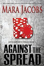 Against The Spread (Anna Dawson #2) (Anna Dawson's Vegas)