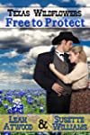 Free to Protect: A Historical Western...