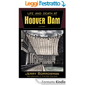 Life and Death at Hoover Dam (English Edition)